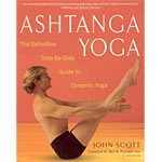 Ashtanga Yoga : The Definitive Step-by-Step Guide to Dynamic Yoga