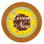 Living Now Book Awards Silver Medal