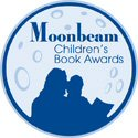 Moonbeam Children's Book Awards Bronze Medal