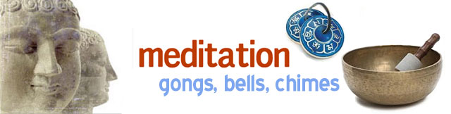 Meditation Bells, Gongs & Chimes