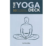 The Yoga Deck: 50 Poses and Meditations for Body, Mind, and Spirit