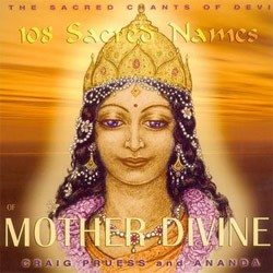 The 108 Sacred Names of Mother Divine