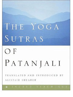 The Yoga Sutras of Patanjali - Sacred Teachings