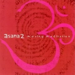 Asana 2: Moving Meditations